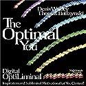 The Optimal You: Optimal Self Esteem  by Denis E. Waitley, Thomas Budzinski Narrated by Denis E. Waitley, Thomas Budzinski