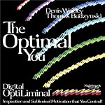 The Optimal You: Optimal Self Esteem | Denis E. Waitley,Thomas Budzinski