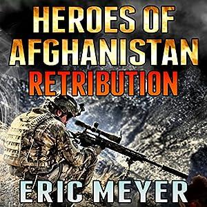 Black Ops Heroes of Afghanistan: Retribution Audiobook
