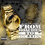 From Roaches to Rollies [Explicit]