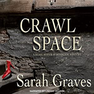 Crawlspace: A Home Repair Is Homicide Mystery | [Sarah Graves]