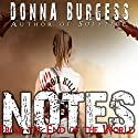 Notes from the End of the World: A Zombie Novel Audiobook by Donna Burgess Narrated by Becca Ford
