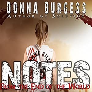 Notes from the End of the World Audiobook