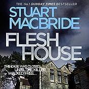 Flesh House: Logan McRae, Book 4 | Stuart MacBride