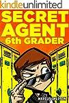 Secret Agent 6th Grader (a hilarious...