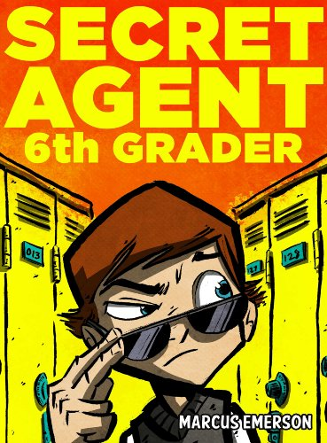 Download Secret Agent 6th Grader (a hilarious mystery for children ages 9-12)