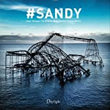 img - for #Sandy: Seen Through the iPhones of Acclaimed Photographers by Sean Corcoran (2014-09-30) book / textbook / text book