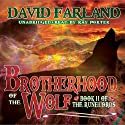 Brotherhood of the Wolf: The Runelords, Book Two Audiobook by David Farland Narrated by Ray Porter