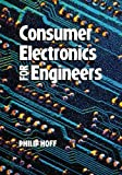 Consumer Electronics for Engineers