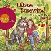Rückt dem Wolf nicht auf den Pelz (Liliane Susewind 7) | Tanya Stewner