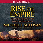 Rise of Empire: Riyria Revelations, Volume 2 (       UNABRIDGED) by Michael J. Sullivan Narrated by Tim Gerard Reynolds