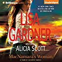 MacNamara's Woman: Family Secrets, Book 2 (       UNABRIDGED) by Lisa Gardner Narrated by Kate Rudd