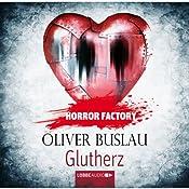 Glutherz (Horror Factory 11) | Oliver Buslau