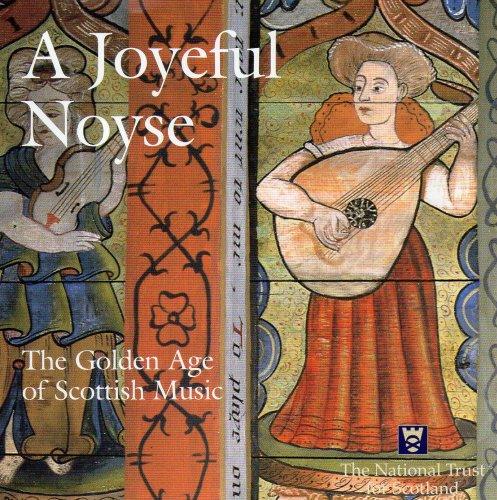 a-joyeful-noyse-the-golden-age-of-scottish-music