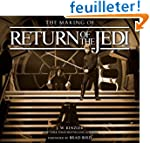 The Making of Return of the Jedi: The...