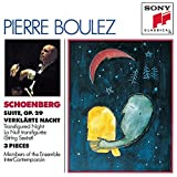 Schoenberg: Suite, Op. 29 / Verklärte Nacht / 3 Pieces