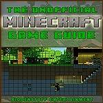 Minecraft Game Guide |  HiddenStuff Entertainment