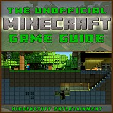 Minecraft Game Guide (       UNABRIDGED) by  HiddenStuff Entertainment Narrated by Thomas Sullinger