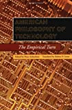 American Philosophy of Technology: The Empirical Turn