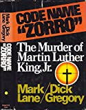 "Code Name ""Zorro"": The Murder of Martin Luther King, Jr (0131396005) by Mark Lane"