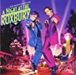 A Night At The Roxbury - Music From The Motion Picture