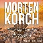 Krybskytterne på Næsbygård | Morten Korch
