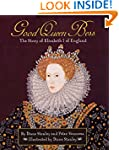 Good Queen Bess: The Story of Elizabe...