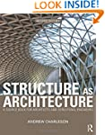 Structure As Architecture: A Source B...
