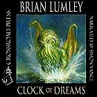 Clock of Dreams Hörbuch von Brian Lumley Gesprochen von: Simon Vance