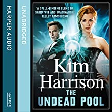 The Undead Pool (       UNABRIDGED) by Kim Harrison Narrated by Marguerite Gavin
