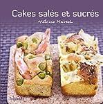 Cakes sal�s et sucr�s