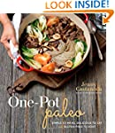 One-Pot Paleo: Simple to Make, Delici...