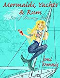 img - for Mermaids, Yachts & Rum book / textbook / text book
