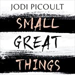Small Great Things | Jodi Picoult