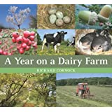 A Year on a Dairy Farmby Richard Cornock