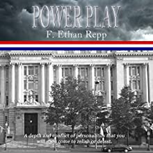Power Play (       UNABRIDGED) by F. Ethan Repp Narrated by Robert Ashton