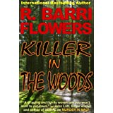 Killer in The Woods: A Psychological Thrillerby R. Barri Flowers
