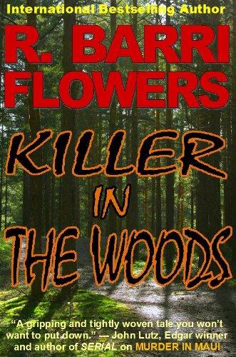 Killer in The Woods: A Psychological Thriller