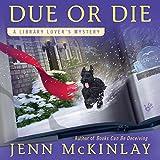 Due or Die