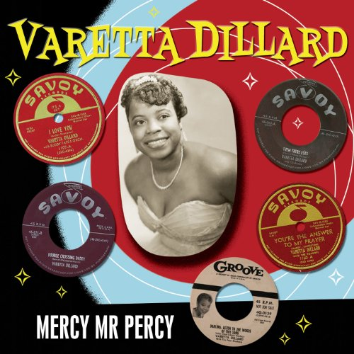 Varetta Dillard - Mercy Mr Percy