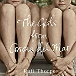 The Girls from Corona del Mar | Rufi Thorpe