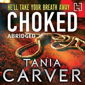 Choked | [Tania Carver]