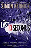 The Last 10 Seconds: A Thriller Simon Kernick