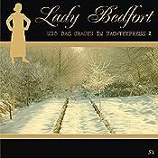 Das Grauen im Nachtexpress - Teil 2 (Lady Bedfort 51) | John Beckmann, Michael Eickhorst, Dennis Rohling