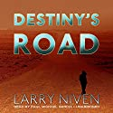 Destiny's Road Audiobook by Larry Niven Narrated by Paul Michael Garcia