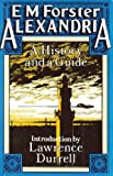 Alexandria: A History and a Guide (019504066X) by Forster, E. M.