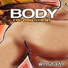 Body Empowerment: Unearth the Force of Your Body Hörbuch von  Instafo Gesprochen von:  Instafo