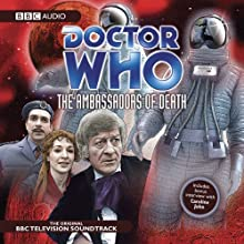Doctor Who: The Ambassadors of Death Radio/TV Program by David Whitaker Narrated by Jon Pertwee, Caroline John
