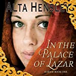 In the Palace of Lazar: Harem, Book 1 | Alta Hensley