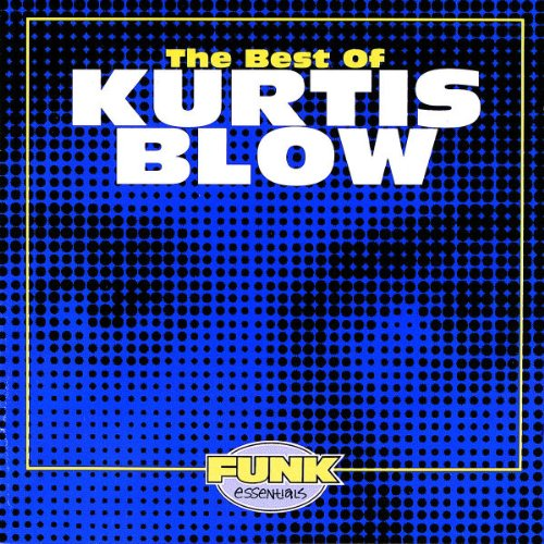 KURTIS BLOW - Funk Funk The Best of Funk Essentials 2 - Zortam Music
